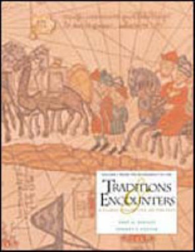 9780070049499: Traditions and Encounters: A Global Perspective on the Past. Volume I: Fron Beginnings to 1500