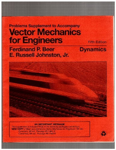 9780070050099: Problems Supplement to Accompany Vector Mechanics for Engineers: Dynamics, 5th Edition