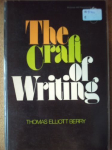 The Craft of Writing (McGraw-Hill Paperbacks): Berry, Thomas Elliott