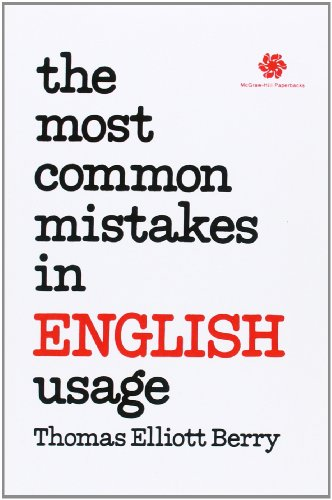 The most common mistakes in English usage: Berry, Thomas Elliott