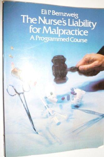 9780070050587: 3e Nurses Liability-Malpractce