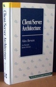 9780070050761: Client/Server Architecture (McGraw-Hill Series on Computer Communications)