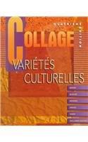 Varietes culturelles to accompany Collage: Revision de grammaire (9780070051683) by Lucia F Baker; Ruth Allen Bleuzé; Laura L.B. Border; Carmen Grace; Janice Bertrand Owen; Ann Williams