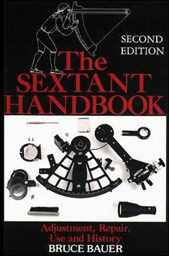 9780070052192: The Sextant Handbook: Adjustment, Repair, Use and History