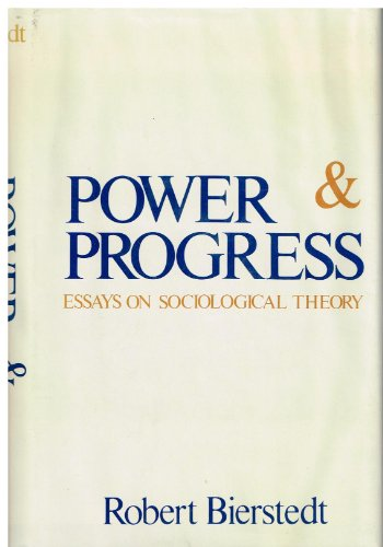 9780070052307: Power and Progress: Essays on Sociological Theory