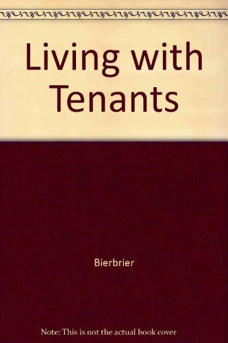 9780070052345: Living With Tenants: How to Happily Share Your House With Renters for Profit and Security