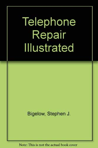 9780070052383: Telephone Repair Illustrated