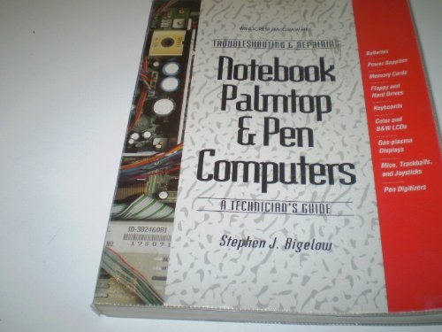 9780070052413: Troubleshooting and Repairing Notebook, Palmtop, and Pen Computers: A Technician's Guide
