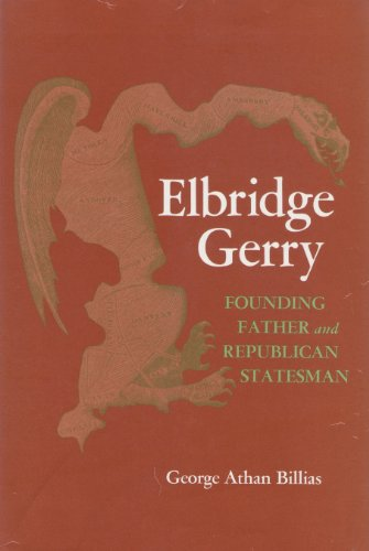 9780070052697: Elbridge Gerry, founding father and republican statesman