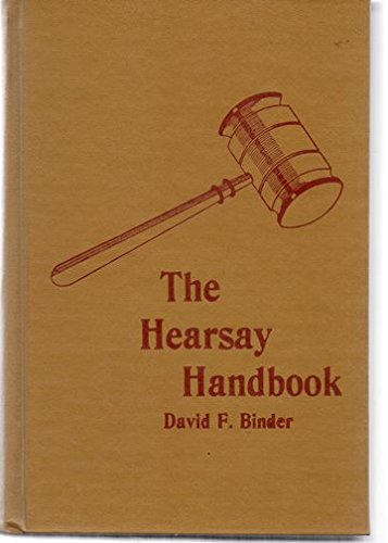 9780070052703: The hearsay handbook: The hearsay rule and its 40 exceptions