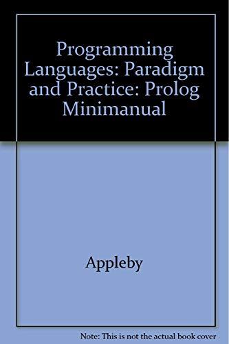 9780070053199: Programming Languages: Paradigm and Practice: Prolog Minimanual