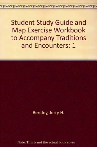 9780070053601: Student Study Guide and Map Exercise Workbook to Accompany Traditions and Encounters, Volume 1