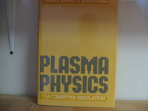 9780070053717: Plasma Physics Via Computer Simulation