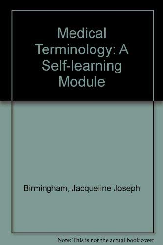 9780070053861: Medical Terminology: A Self-learning Module