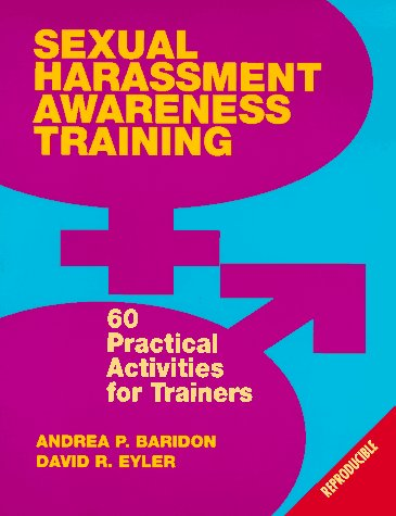 9780070054295: Sexual Harassment Sensitivity Training: 100 Practical Activities for Trainers