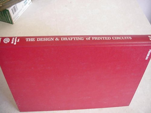 9780070054301: The design & drafting of printed circuits