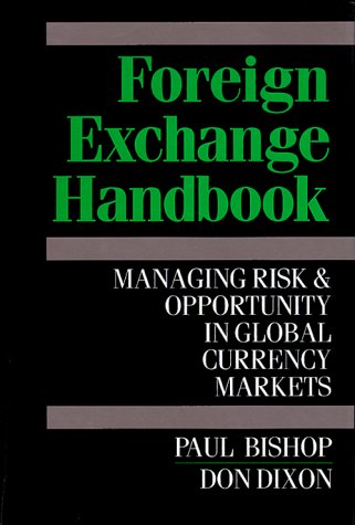 9780070054745: Foreign Exchange Handbook: Managing Risk and Opportunity in Global Currency Markets