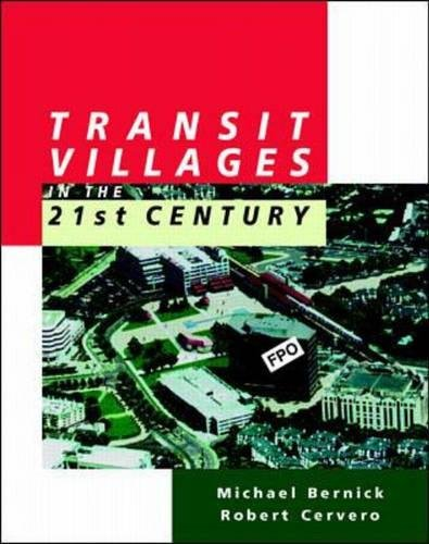 9780070054752: Transit Villages in the 21st Century