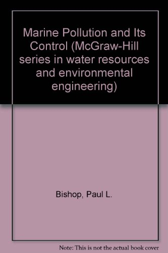 9780070054820: Marine Pollution and Its Control (McGraw-Hill series in water resources and environmental engineering)