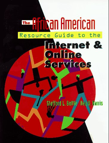 9780070054998: The African American Resource Guide to the Internet and Online Services