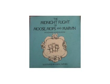 9780070055353: The Midnight Flight of Moose, Mops, and Marvin