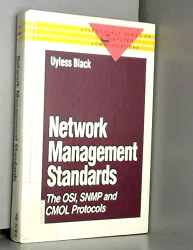 9780070055544: Network Management Standards: SNMP, CMOT and OSI (McGraw-Hill Series on Computer Communications)