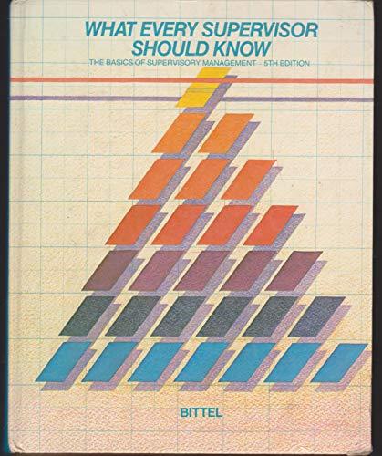 9780070055742: What every supervisor should know: The basics of supervisory management