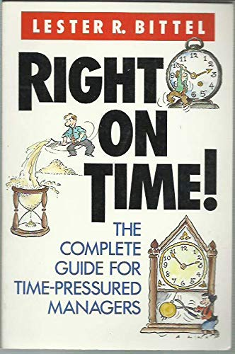 9780070055858: Right on Time!: The Complete Guide for Time-Pressured Managers