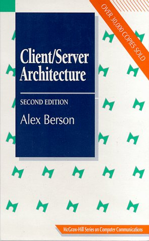 9780070056640: Client/Server Architecture (McGraw-Hill Computer Communications Series)