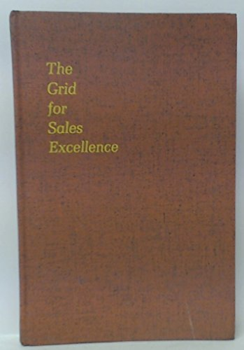 9780070056794: Grid for Sales Excellence: Benchmarks for Effective Salesmanship