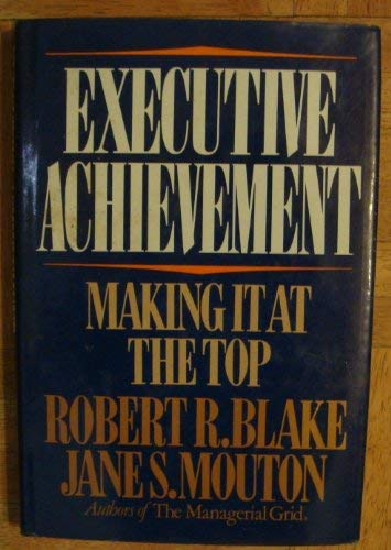9780070056862: Executive Achievement: Making It at the Top