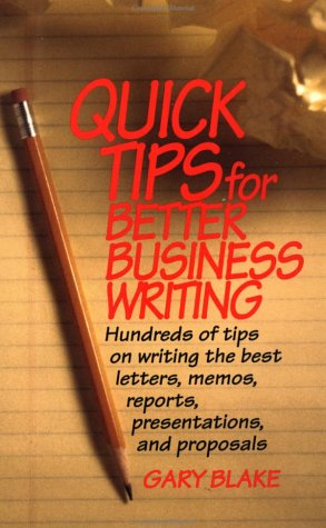 9780070056916: Quick Tips for Better Business Writing