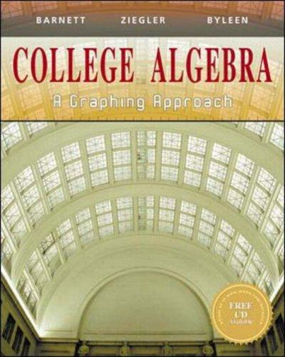 9780070057104: College Algebra: A Graphing Approach (Barnet, Ziegler & Byleen's precalculus series)