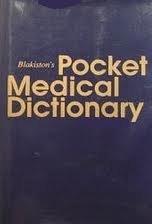 Blakiston's Gould Pocket Medical Dictionary: Blakiston