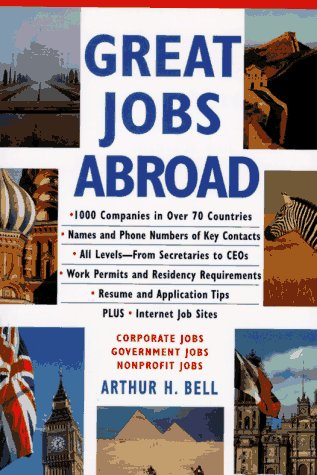 9780070058392: Great Jobs Abroad