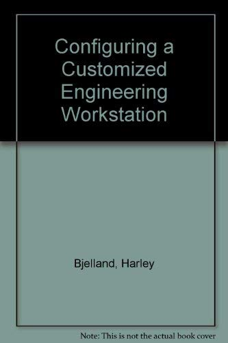 9780070059276: Configuring a Customized Engineering Workstation