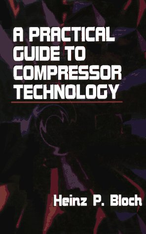 9780070059375: A Practical Guide to Compressor Technology