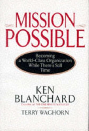 9780070059405: Mission Possible: Becoming a World-Class Organization While There's Still Time