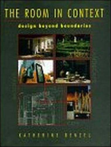 9780070059566: The Room In Context: Design Beyond Boundaries