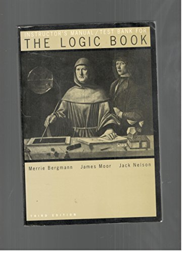 9780070060616: Instructor's Manual/Test Bank For The Logic Book
