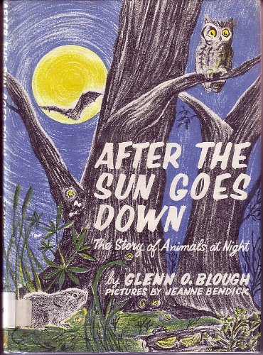 After the Sun Goes Down the Story of Animals at Ni: Blough, G. O.