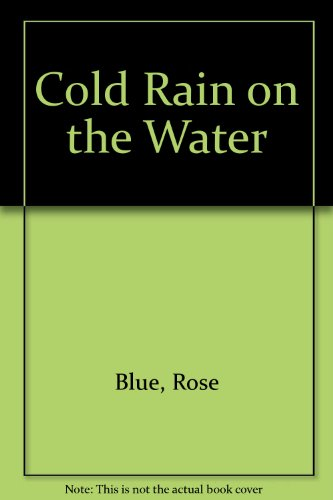 9780070061682: Cold Rain on the Water