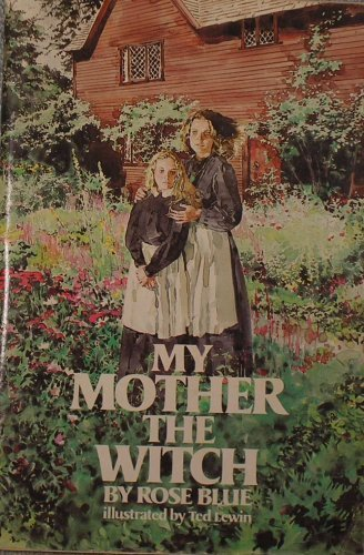 My Mother, the Witch: Rose Blue