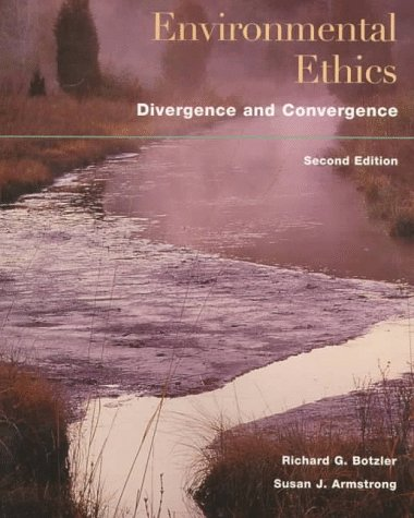 9780070061804: Environmental Ethics: Divergence and Convergence