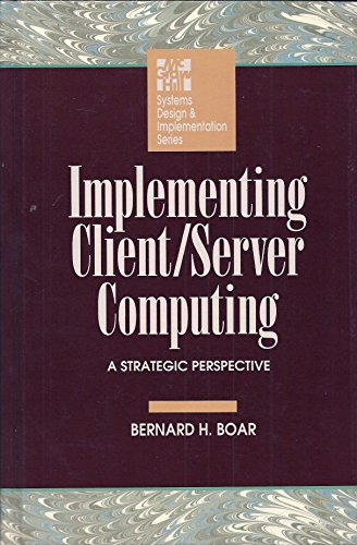 9780070062153: Implementing Client/Server Computing: A Strategic Perspective (McGraw-Hill Systems Design & Implementation)