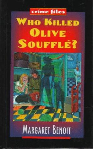 9780070063105: Who Killed Olive Souffle? (Crime Files)