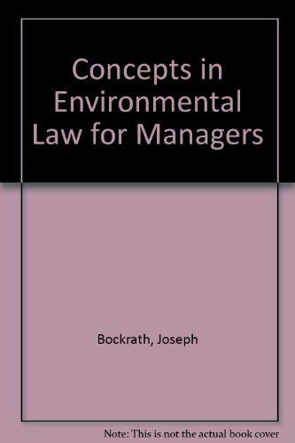 9780070063273: Environmental Law for Engineers, Scientists, and Managers (McGraw Hill series in water resources and environmental engineering)