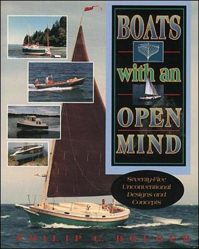9780070063761: Boats with an Open Mind: Seventy-Five Unconventional Designs and Concepts (International Marine-RMP)