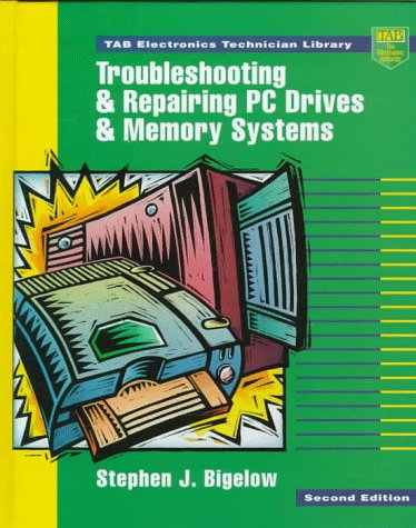 9780070063846: Troubleshooting and Repairing PC Drives and Memory Systems