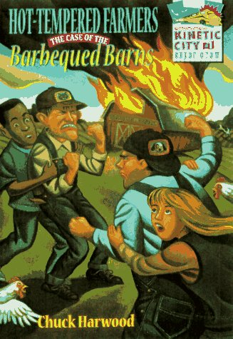 9780070063891: Hot-Tempered Farmers: The Case of the Barbecued Barns (Kinetic City Super Crew)